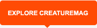 Explore Creaturemag